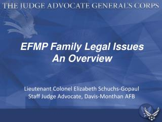 EFMP Family Legal Issues An Overview