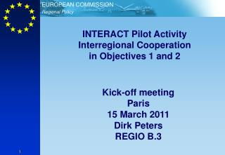 INTERACT Pilot Activity Interregional Cooperation in Objectives 1 and 2