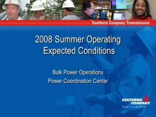 2008 Summer Operating  Expected Conditions