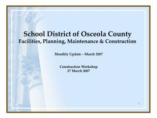 School District of Osceola County Facilities, Planning, Maintenance & Construction
