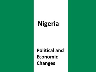 Political and Economic Changes