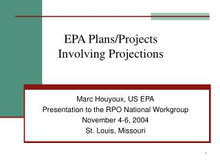 EPA Plans/Projects  Involving Projections