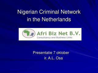 Nigerian Criminal Network  in the Netherlands