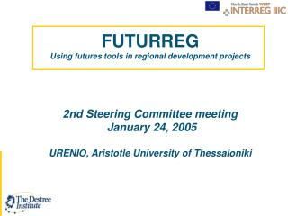 FUTURREG Using futures tools in regional development projects 2nd Steering Committee meeting