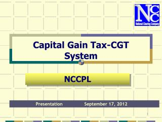 Capital Gain Tax-CGT System