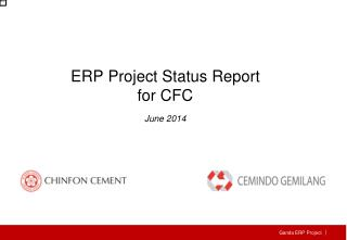 ERP Project  Status Report for CFC June  201 4