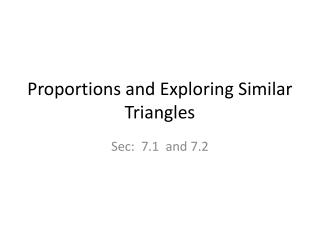 Proportions and Exploring Similar Triangles