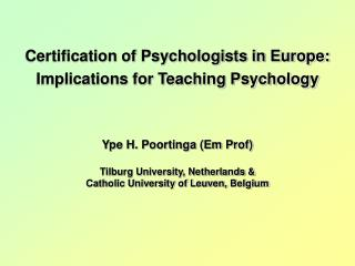 Certification of Psychologists in Europe:  Implications for Teaching Psychology