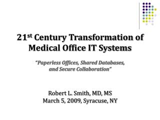 """Electronic Medical Records DO NOT REPLACE Old Systems of  Inefficient Workflow"""