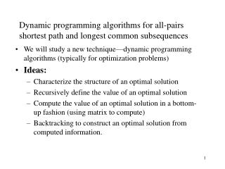 Dynamic programming algorithms for all-pairs shortest path and longest common subsequences