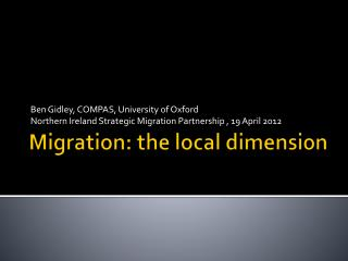 Migration: the local dimension