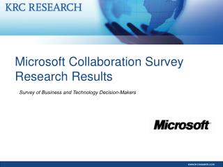 Microsoft Collaboration Survey Research Results