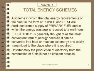 TOTAL ENERGY SCHEMES