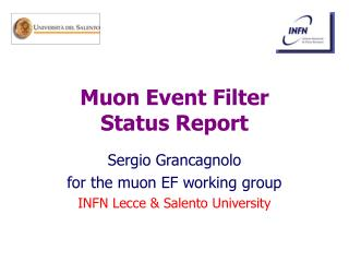 Muon Event Filter Status Report