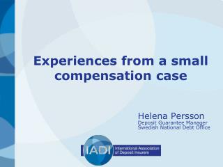 Experiences from a small compensation case