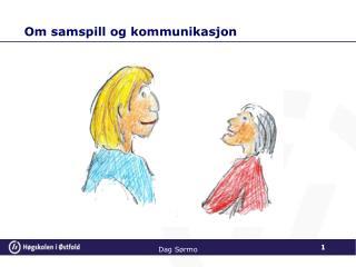 Om samspill og kommunikasjon