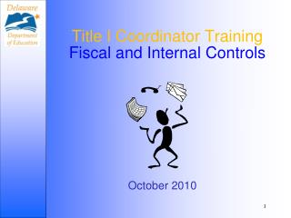 Title I Coordinator Training Fiscal and Internal Controls