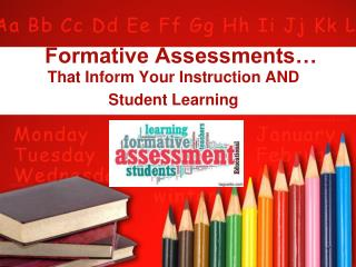Formative Assessments…