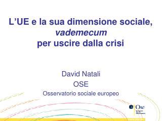 L'UE e la sua dimensione sociale, vademecum per uscire dalla crisi