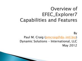 Overview of EFEC_Explorer7 Capabilities and Features