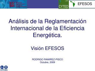 Análisis de la Reglamentación Internacional de la Eficiencia Energética. Visión EFESOS