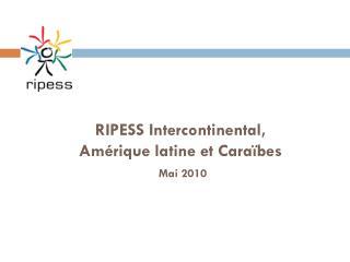 RIPESS Intercontinental,  Amérique latine et Caraïbes Mai 2010