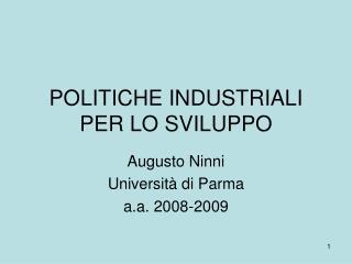 POLITICHE INDUSTRIALI PER LO SVILUPPO