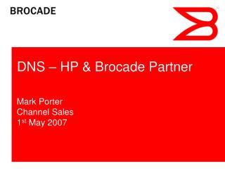 DNS – HP & Brocade Partner