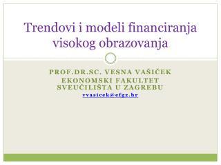 Trendovi i modeli financiranja visokog obrazovanja