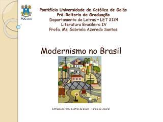 Modernismo no Brasil Estrada de Ferro Central do Brasil – Tarsila do Amaral
