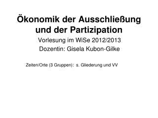 Ökonomik der Ausschließung und der Partizipation