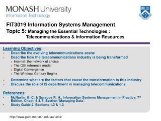 Learning Objectives : Describe the evolving telecommunications scene