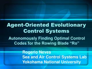 Agent-Oriented Evolutionary Control Systems