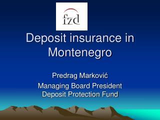 Deposit insurance in Montenegro