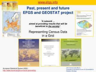 Past, present and future  EFGS and GEOSTAT project