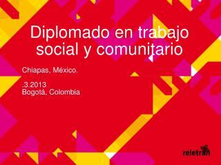 Diplomado en trabajo social y comunitario