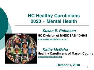 The Future of North Carolina s Mental Health System:  1915 b c Medicaid Waivers