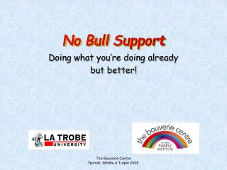 No Bull Support