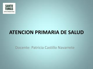 ATENCION PRIMARIA DE SALUD