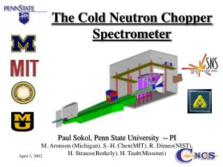 The Cold Neutron Chopper Spectrometer
