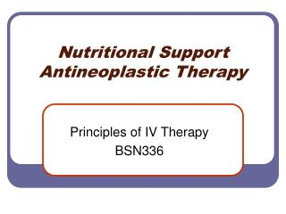 Nutritional Support Antineoplastic Therapy