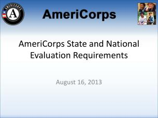 AmeriCorps State and National Evaluation Requirements