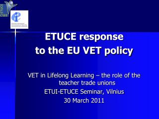 ETUCE response  to the EU VET policy