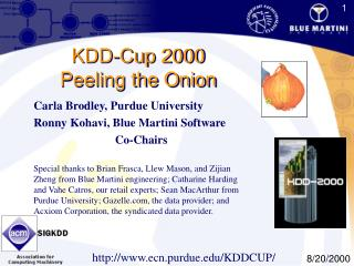 KDD-Cup 2000 Peeling the Onion