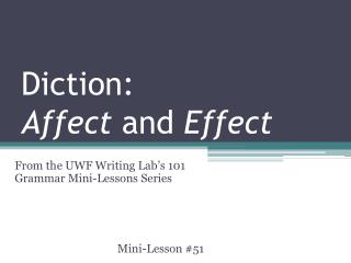 Diction:  Affect  and  Effect