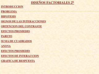 DISEÑOS FACTORIALES 2 K