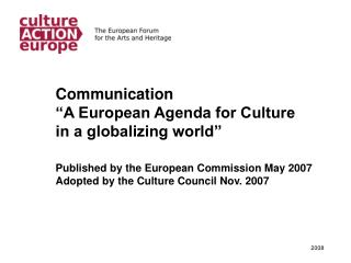 "Communication ""A European Agenda for Culture in a globalizing world"""