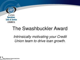 The Swashbuckler Award