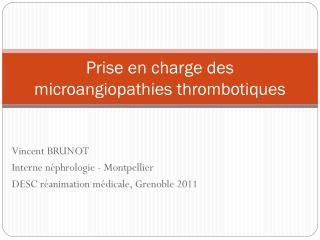 Prise en charge des microangiopathies thrombotiques