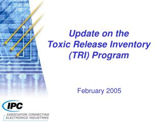 Update on the  Toxic Release Inventory (TRI) Program